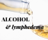 alcohol-and-lymphedema