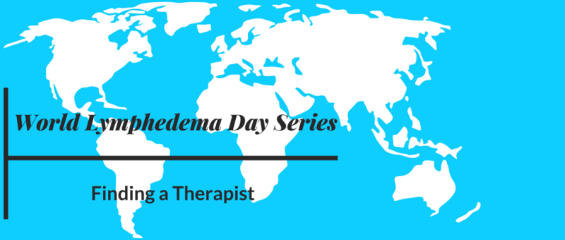 world-lymphedema-day-finding-a-lymphedema-therapist